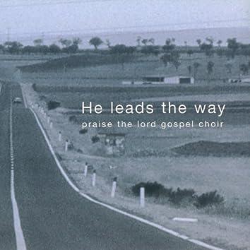He Leads the Way