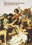 Devenir peintre au XIXe siècle - Baudry, Bouguereau, Lenepveu