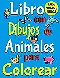 Libro Con Dibujos de Animales Para Colorear Para Niñas y Niños: Libro de Colorear Con 75 Grandes y...