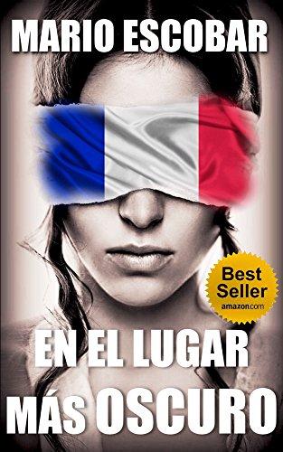 En el lugar más oscuro: Un thriller inquietante eBook: Escobar ...