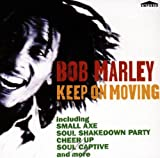 Songtexte von Bob Marley & The Wailers - Keep On Moving