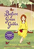 Before Green Gables (Anne of Green Gables) (English Edition)
