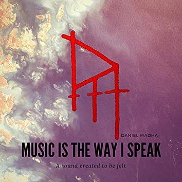 Music Is The Way I Speak (Music Is The Way I Speak)