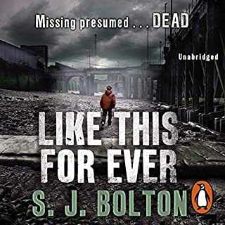Like This, For Ever                   Written by:                                                                                                                                 Sharon Bolton                               Narrated by:                                                                                                                                 Lisa Coleman                      Length: 11 hrs and 51 mins     Not rated yet     Overall 0.0