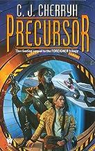 Precursor (Foreigner Universe Books) (Foreigner Novels) by C.J. Cherryh (2001) Mass Market Paperback
