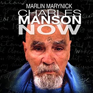 Charles Manson Now audiobook cover art