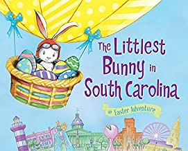 The Littlest Bunny in South Carolina: An Easter Adventure