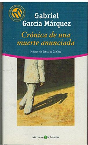 Crónica de una Muerte Anunciada (Las 100 Mejores Novelas en Castellano del Siglo XX)