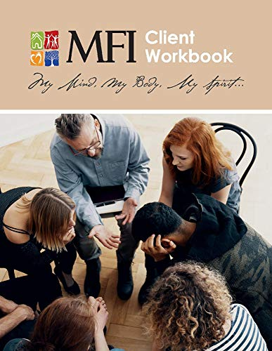 Mfi Client Workbook: My Mind, My Body, My Spirit...