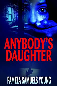 Anybody's Daughter (Dre Thomas Series, Book 2) by [Pamela Samuels Young]