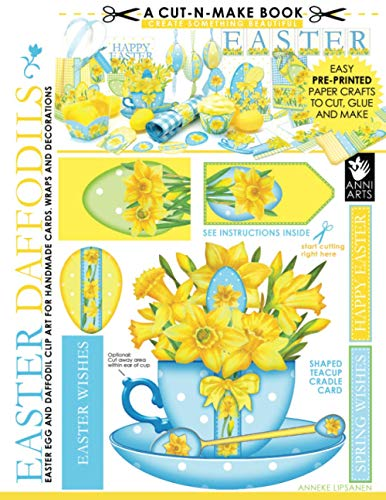 Easter Daffodils Cut-n-Make Book: Easter Egg and Daffodil Clip Art for Handmade Cards, Wraps and Decorations: Volume 4