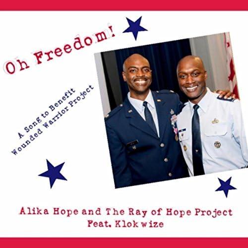 Alika Hope & The Ray of Hope Project feat. Klokwize