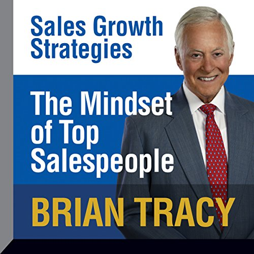 The Mindset of Top Salespeople cover art