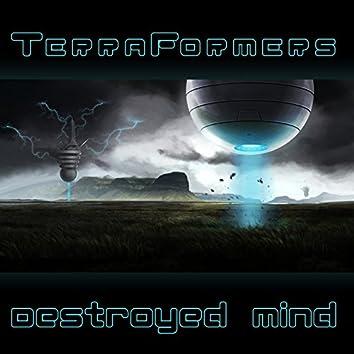 Terraformers - Destroyed Mind EP