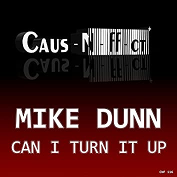 Can I Turn It Up