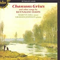 Hahn: Chansons Grises & Other Songs (2000-04-11)