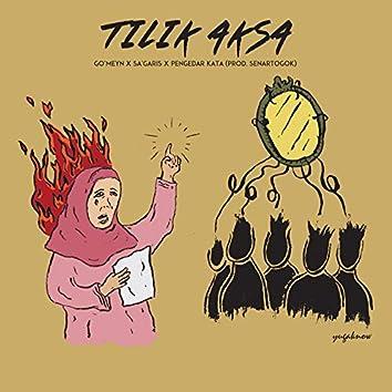 Tilik Aksa (feat. Sa'garis, Pengedar Kata)