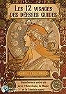 Les 12 visages de la déesse. Transformez votre vie avec l'astrologie, la magie et le féminin par Blackwood