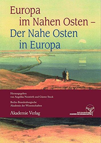 Europa im Nahen Osten - Der Nahe Osten in Europa (German Edition)
