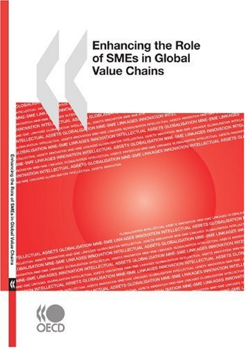 Enhancing the Role of SMEs in Global Value Chains