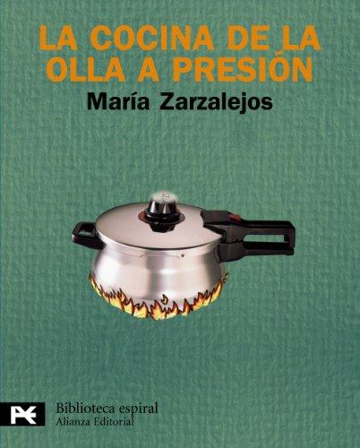 La cocina de la olla a presión: Tercera edición (El Libro De Bolsillo - Biblioteca Espiral)