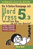"""Die 5-Seiten-Homepage mit WordPress 5: """"Ich will kein Blog -"""