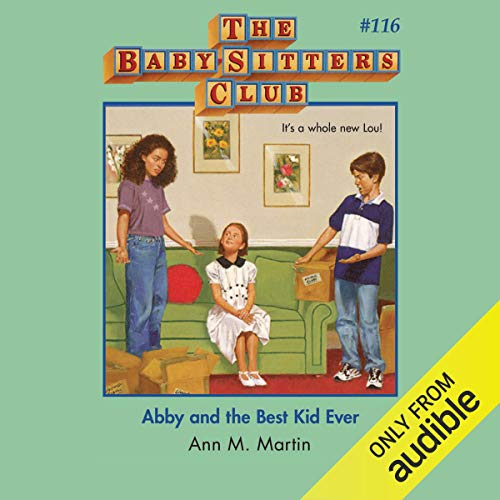 Abby and the Best Kid Ever cover art