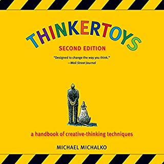 Thinkertoys     A Handbook of Creative-Thinking Techniques              Written by:                                                                                                                                 Michael Michalko                               Narrated by:                                                                                                                                 Kaleo Griffith                      Length: 14 hrs and 12 mins     1 rating     Overall 3.0
