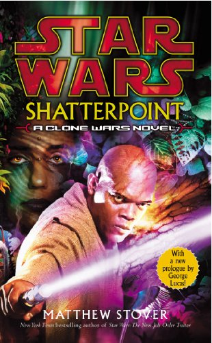 Star Wars: Shatterpoint (English Edition)