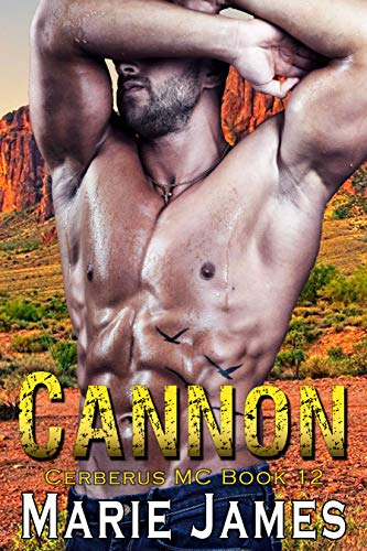 Cannon: Cerberus MC Book 12 by [Marie James]
