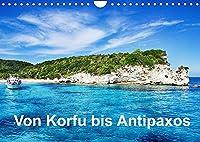 Von Korfu bis Antipaxos (Wandkalender 2022 DIN A4 quer): Korfu, Paxos und Antipaxos (Monatskalender, 14 Seiten )