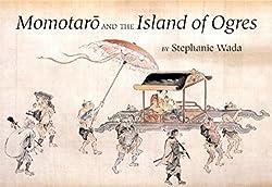 Momotaro and the Island of Ogres Japanese folk tale