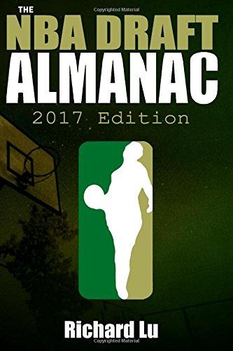 The NBA Draft Almanac, 2017 edition
