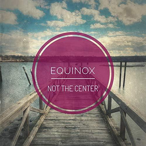 Not the Center