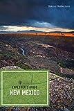Explorer s Guide New Mexico (Third Edition) (Explorer s Complete)