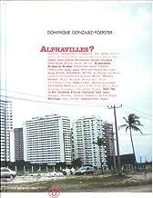 Amazon Fr Alphaville Dominique Gonzalez Foerster Livres
