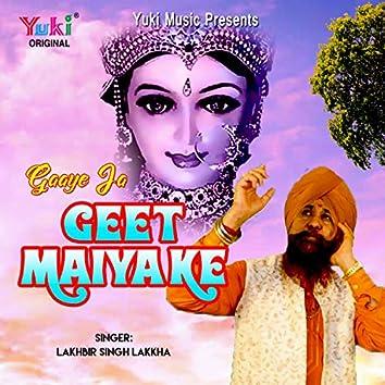 Gaaye Ja Geet Maiya Ke