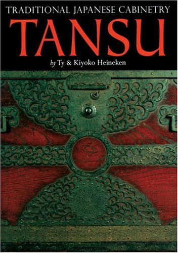 Tansu: Traditional Japanese Cabinetry by Ty Heineken (1-Jul-2004) Paperback