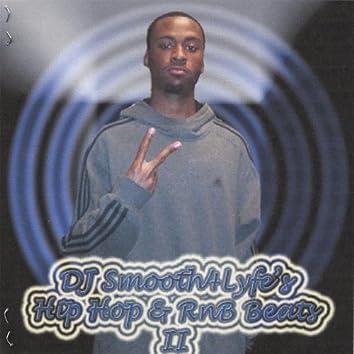Dj Smooth4lyfe's Hip Hop & Rnb Beats Ii