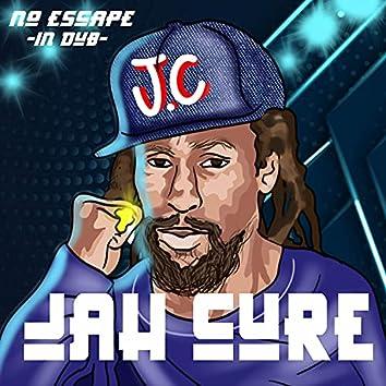 No Escape (In Dub)