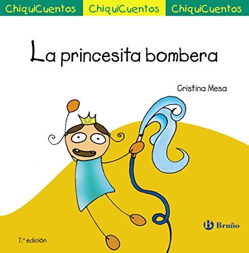 La princesita bombera (Castellano - A Partir De 3 Años - Cuentos...
