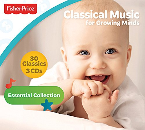 Fisher-Price: Classical Music for Growing