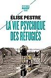 La vie psychique des réfugiés