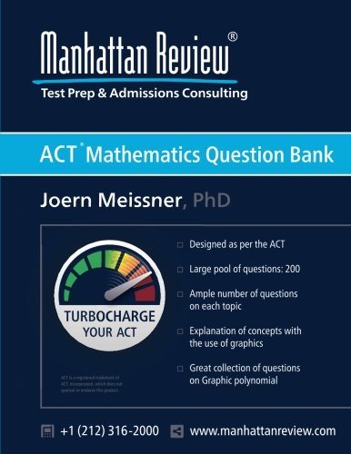 Manhattan Review Act Mathematics Question Bank Turbocharge Your Act