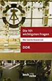 Die 101 wichtigsten Fragen - DDR (Beck'sche Reihe)