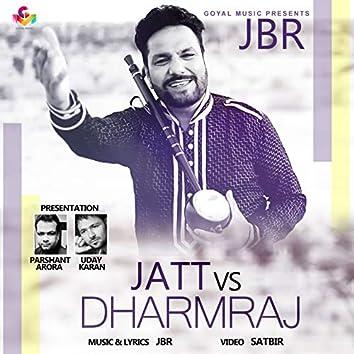 Jatt vs. Dharmraj