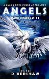 ANGELS: A Divine Microfiction Anthology (Dark...