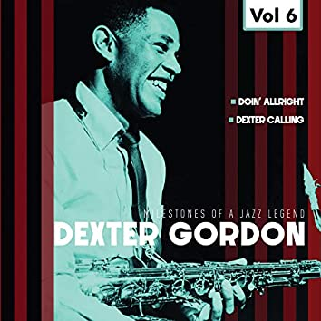 Milestones of a Jazz Legend - Dexter Gordon, Vol. 6