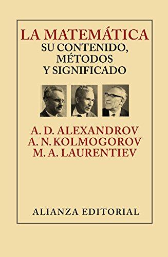 La matemática: su contenido, métodos y significado (Libros Singulares (Ls))