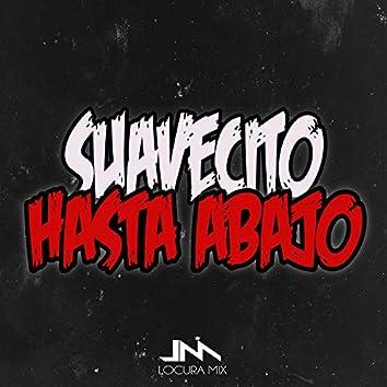 Suavecito Hasta Abajo (Remix)